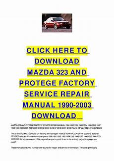 car repair manuals online free 2003 mazda b series electronic throttle control mazda 323 and protege factory service repair manual 1990 2003 download by cycle soft issuu