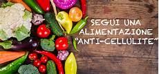 cellulite e alimentazione cellulite cos 232 cause e rimedi per eliminarla portale