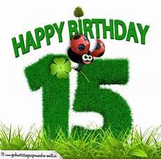15 Geburtstag Als Graszahl Happy Birthday