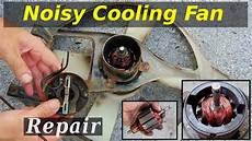radiator cooling fan bearing repair youtube