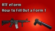 atf eform how to fill out a form 1 sbr youtube