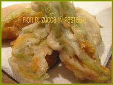 fiori di zucca pastella pasticciando in cucina fiori di zucca in pastella