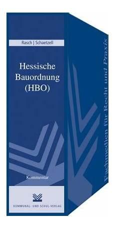 hessische bauordnung hessische bauordnung hbo kommentar rasch schaetzell