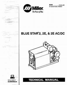 miller blue star 2 2e 2e acdc technical manual eff w hh029316 and following miller welder