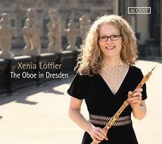 xenia malvorlagen mp3 xenia l 246 ffler the oboe in dresden 2019 cd