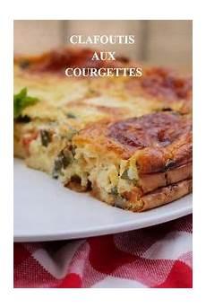 Clafoutis Courgettes Tomates Mozzarella Recette