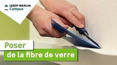 papier de fibre de verre comment poser de la fibre de verre leroy merlin