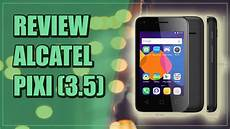 review alcatel pixi 3 3 5 espa 209 ol 2016 youtube