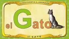 La Multipedia De Animales Letra G El Gato