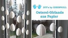 Osterdeko Basteln Papier - osterdeko osterei girlande aus papier
