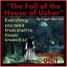 the fall of the house of usher lesson plans the fall of the house of usher by selena smith tpt