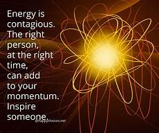 use your energy to inspire someone are you feeling down