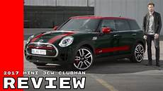 2017 mini cooper works clubman review