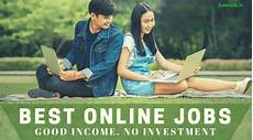 jobs online 12 latest online jobs from home without investment earn