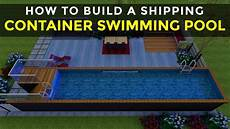 How To Build A Shipping Container Swimming Pool In 7