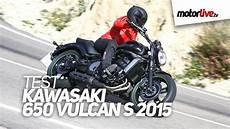 kawasaki vn 750 vulcan test test kawasaki 650 vulcan s 2015