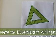 embroidery applique tutorial n quilt how to embroidery applique