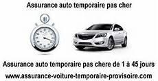 assurance temporaire pas cher assurances auto