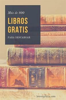 libreria epub gratis m 225 s de 800 libros de todos los g 233 neros listos para