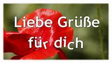 Liebe Gr 252 223 E Und Sch 246 Nen Tag