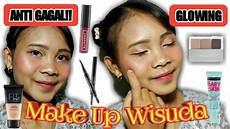 Tutorial Makeup Wisuda Anti Gagal Glowing Dan