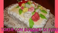 immagini torte con fiori torta con bouquet di fiori in pasta di zucchero nunzia