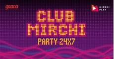 club radio listen to radio mirchi club mirchi