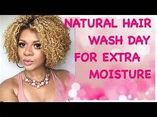 natural hair wash day routine start to finish extra moisture youtube