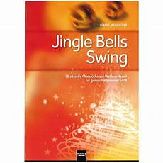 jingle bells swing and jingle bells ring helbling jingle bells swing 171 chornoten musik produktiv
