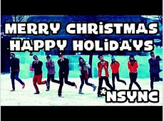 youtube nsync merry christmas happy holidays