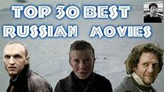 new russian movies 2011 online top 30 best russian movies youtube