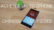 Acheter Un T 233 L 233 Phone Chinois Les Pi 232 Ges Pr 233 Sentation