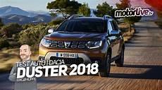 Dacia Duster 2018 Toujours Aussi Attractif Essai