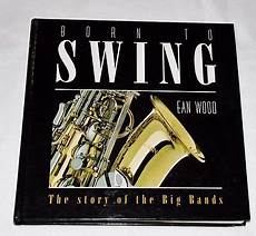 swing best of the big bands 199 best images about gotta that big band on