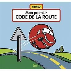 passage du code de la route mon premier code de la route documentaires livres pour