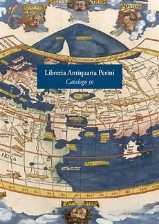 libreria perini verona libreria perini catalogo 50 libri antichi e rari ste