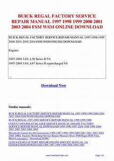 online auto repair manual 2000 buick regal parking system buick regal factory service repair manual 1997 1998 1999 2000 2001 2003 2004 fsm wsm by hong lii