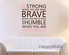 inspirational wall sticker quotes be strong brave humble motivational quote wall sticker diy