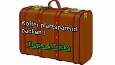 Koffer Richtig Packen Reisetasche Platzsparend Packen