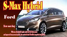 2018 ford s max hybrid 2018 ford s max hybrid concept