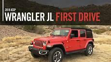 jeep wrangler jl 2018 2018 jeep wrangler jl drive review