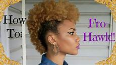 natural hairstyles how to how to quot frohawk quot mohawk 4b natural hair youtube