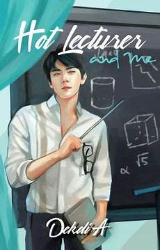 lecturer and me hlam 06 wattpad