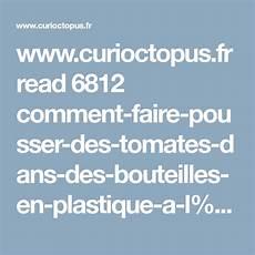 www curioctopus fr read 6812 comment faire pousser des