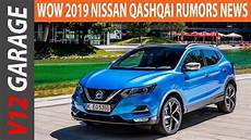 wow 2019 nissan qashqai rumors specs and price