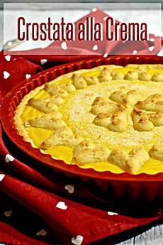crema pasticcera in frigo crostata con crema pasticcera dolci poco dolci ma anche salati buoni