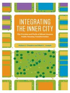 chicago housing authority plan for transformation integrating the inner city by robert j chaskin and mark l