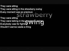 strawberry swing lyrics coldplay strawberry swing lyrics