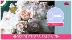fiori in tessuto tutorial bouquet da sposa diy come fare di stoffa senza