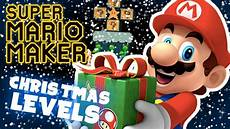 super mario maker christmas levels livestream merry christmas to all youtube
